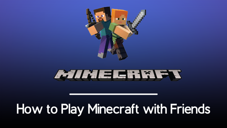 How to Play Minecraft with Friends