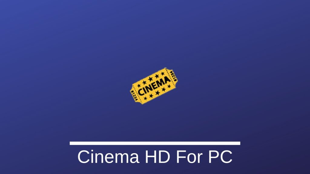 Cinema HD For PC