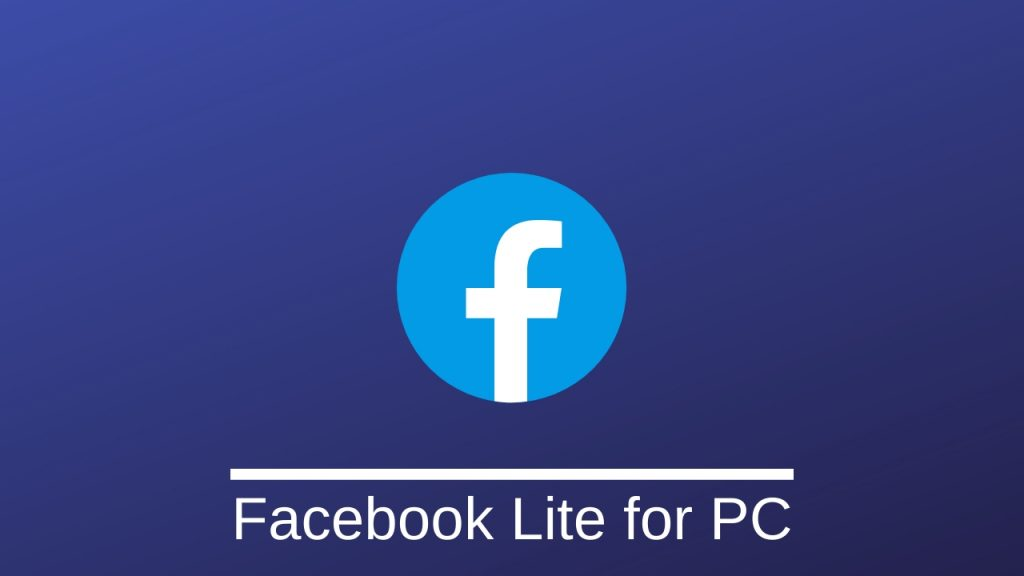 FACEBOOK LITE FOR PC