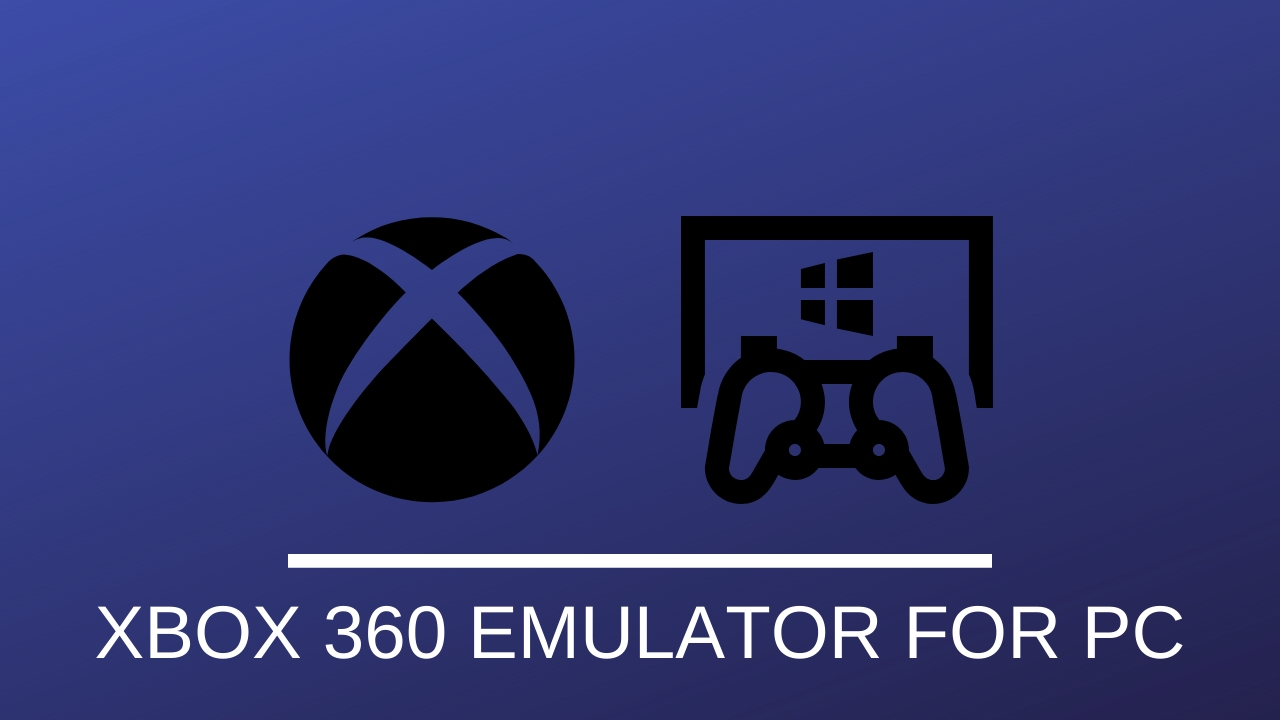 XBOX 360 EMULATOR FOR PC