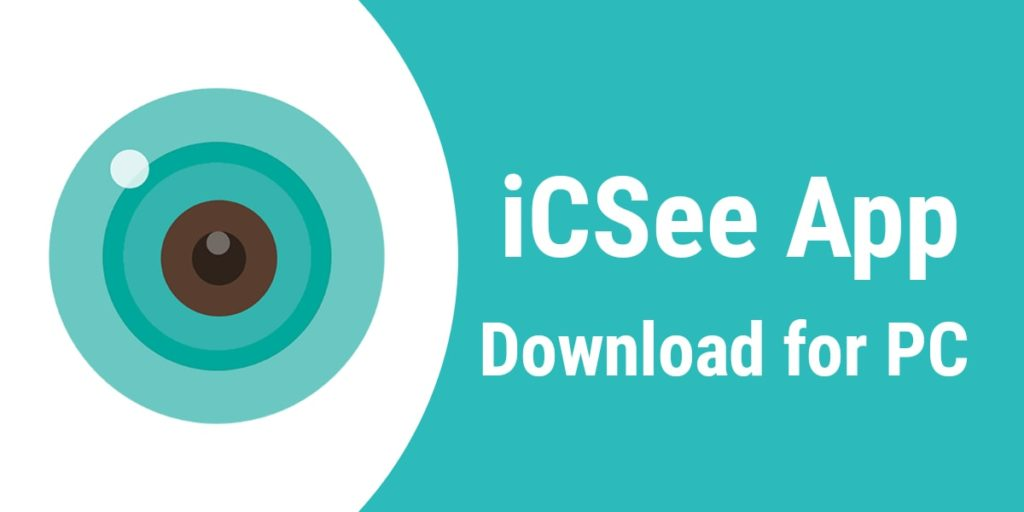 Download iCSee for PC